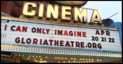 """The Gloria Theatre's showing of """"I Can Only Imagine"""" drew such a crowd last weekend that there will be encore showings this weekend."""